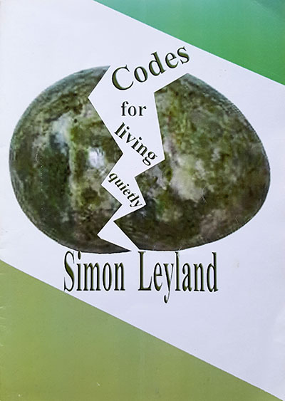 Codes for living quietly - Simon Leyland