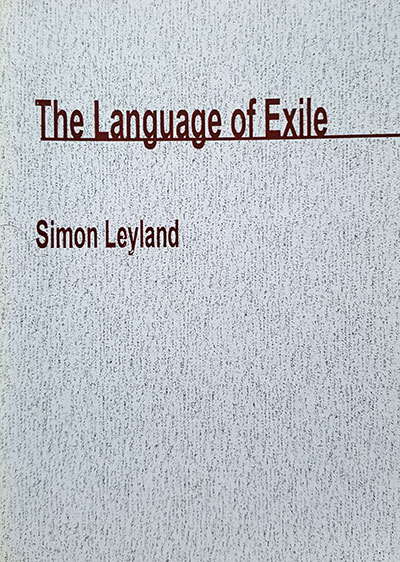 The Language of Exile - Simon Leyland