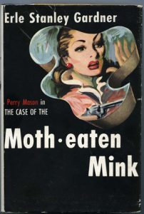 Perry Mason and the Case of the Moth eaten Mink