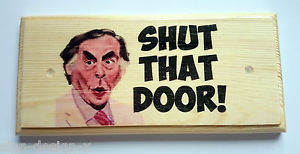 Shut that door…..