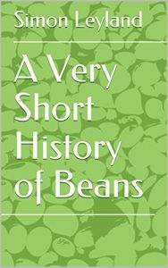 A very short history of beans……