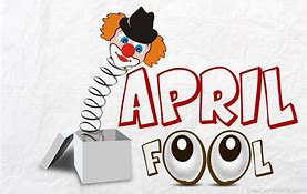 A short history of April Fool`s Day……