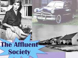 The affluent society……